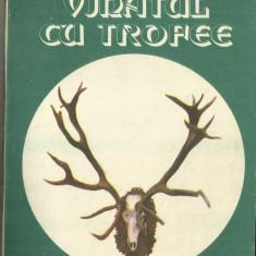 VANATUL CU TROFEE - COLECTIV - Carte traditii populare