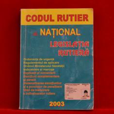 Carte - Codul rutier Legislatia rutiera 2003 #202