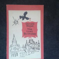 D.Bisset (reputat scriitor britanic)-The Lost Birthday (carte pt copii engleza) - Carte in engleza
