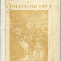 COLINDE SI CANTECE DE STEA - Carte traditii populare