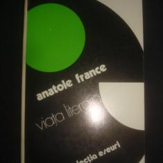 ANATOLE FRANCE - VIATA LITERARA - Eseu