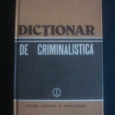 ION ANGHELESCU - DICTIONAR DE CRIMINALISICA