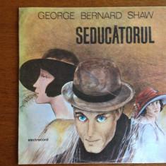George Bernard Shaw -vinil- Seducatorul - Muzica soundtrack electrecord