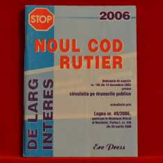 Carte - Noul Cod Rutier 2006 #201 - Carte Legislatie