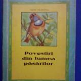 Povesti din lumea pasarilor - Matei Talpeanu / R3P5S - Carte Zoologie