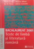 BACALAUREAT Teste de limba si literatura romana - Fl. Ionita, Mihail, St. Ilinca
