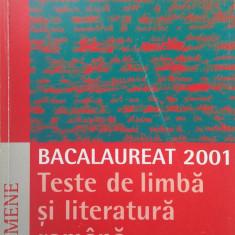 BACALAUREAT Teste de limba si literatura romana - Fl. Ionita, Mihail, St. Ilinca - Teste Bacalaureat