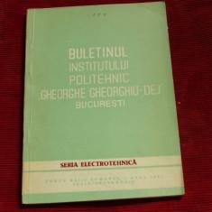 Buletinul institutului politehnic Gheorghe Gheorghiu Dej Bucuresti - 1981 !!!