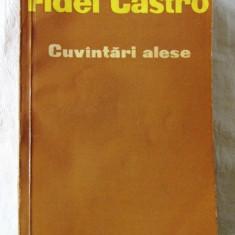 """CUVANTARI ALESE"", Fidel Castro, 1961. Tiraj 7180 exemplare"