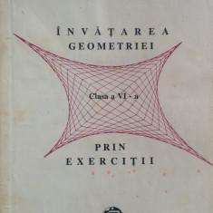 INVATAREA GEOMETRIEI PRIN EXERCITII. Clasa a VI-A - M. Singer - Culegere Matematica