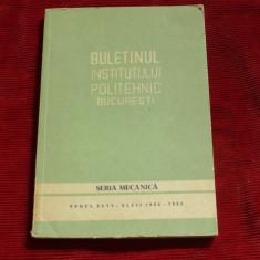 Buletinul institutului politehnic Bucuresti / seria Mecanica -- 1984-1985 !!!