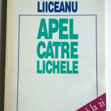 Gabriel Liiceanu - Apel Catre Lichele, Humanitas