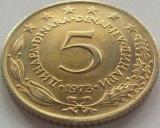 Moneda 5 Dinari - YUGOSLAVIA, anul 1973 *cod 1546 a.UNC