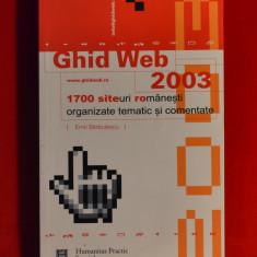 Carte - Ghid Web- Emil Barbulescu-1700 siteuri romanesti organizate tematic #167 - Carte despre internet