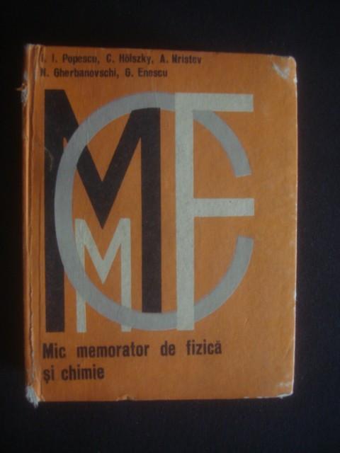 I. I. POPESCU - MIC MEMORATOR DE FIZICA SI CHIMIE
