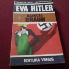 XXX JACQUES DE LAUNAY - EVA HITLER - Istorie