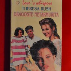 Carte - Dragoste netarmurita - Theresa Rush ( roman de dragoste ) #180 - Roman dragoste