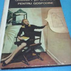 SFATURI PRACTICE PENTRU GOSPODINE NATALIA TAUTU STANESCU, EDITURA CERES 1971 - Carte design vestimentar