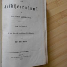 RUSTOW--CARTE DE ISTORIE MILITARA - IN GERMANA - 1857 - PRIMA EDITIE - Carte Istorie