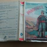 Pandurul - Bucura Dumbrava/ 1943 - Carte veche