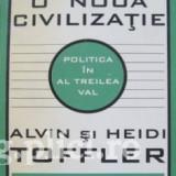 Alvin si Heidi Toffler - Politica în Al Treilea Val