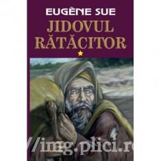Eugene Sue - Jidovul ratacitor (2 vol., 2015)