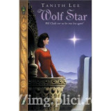 Tanith Lee - Wolf Star