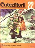 Revista Cutezatorii 22 anul 1970