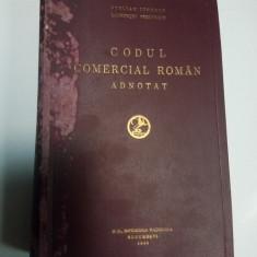 CODUL COMERCIAL ADNOTAT - Stelian Ionescu, Laurentiu Preutescu - 1933 - Carte Drept comercial