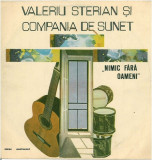 Valeriu Sterian – Nimic fara oameni (LP - Romania - VG), VINIL, electrecord