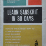 SANSKRITA IN 30 ZILE ( lb engl) LEARN SANSKRIT IN 30 DAYS, Alta editura