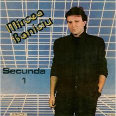 Mircea Baniciu – Secunda 1 (LP) - Muzica Folk electrecord, VINIL