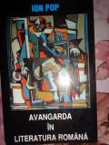 Avangarda in literatura romana an 2000/485pag- Ion Pop