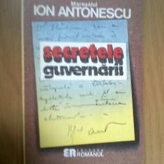 E1 Maresalul Ion Antonescu - Secretele guvernarii - Carte Istorie