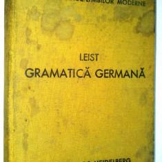 Gramatica germana Ludovic Leist Ed. a III- a 1940 - Curs Limba Germana