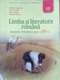 LIMBA SI LITERATURA ROMANA MANUAL PENTRU CLASA A XI-A - Adrian Costache