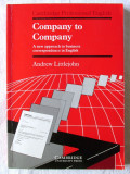 COMPANY TO COMPANY - A new approach to business correspondence in English, 1993