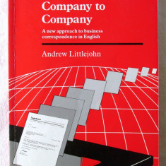 COMPANY TO COMPANY - A new approach to business correspondence in English, 1993 - Curs Limba Engleza
