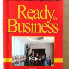 """READY FOR BUSINESS. Curs de comunicare in afaceri"", Col. autori A.S.E., 2004 - Curs Limba Engleza"