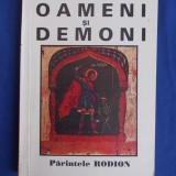 PARINTELE RODION - OAMENI SI DEMONI - MANASTIREA SLATIOARA - 1997