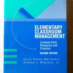 """""""ELEMENTARY CLASSROOM MANAGEMENT. Lessons from Research and Practice"""",  1997"""