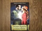 Suleyman Magnificul si sultana Hurrem de I de Saint Pierre