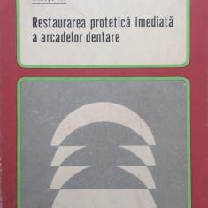 RESTAURAREA PROTETICA IMEDIATA A ARCADELOR DENTARE - Ion Rindasu (Randasu)
