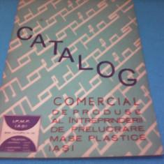 CATALOG COMERCIAL DE PRODUSE ALE INTREPRINDERII DE PRELUCRARE MASE PLASTICE IASI
