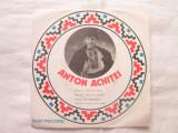 """Anton Achitei - Anton Achitei _ vinyl(7"""") Romania, VINIL, electrecord"""