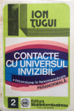 CONTACTE CU UNIVERSUL INVIZIBIL - Ion Tugui
