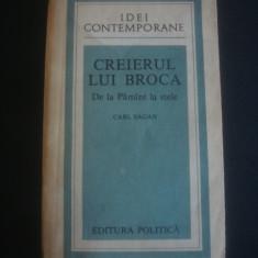 CARL SAGAN - CREIERUL LUI BROCA, DE LA PAMANT LA STELE * IDEI CONTEMPORANE