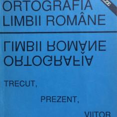 ORTOGRAFIA LIMBII ROMANE - TRECUT, PREZENT, VIITOR - Culegere Romana