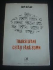 ION BRAD - TRANSILVANE CETATI FARA SOMN * POEZII foto
