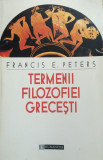 TERMENII FILOSOFIEI GRECESTI - Francis E. Peters